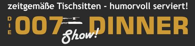 Die 007-Dinner-Show | Tischsitten humorvoll serviert!