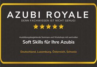 AZUBI ROYALE | stressfreie Integration Ihrer Azubis